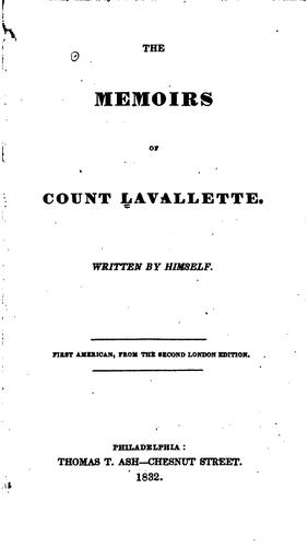 The memoirs of Count Lavallette.