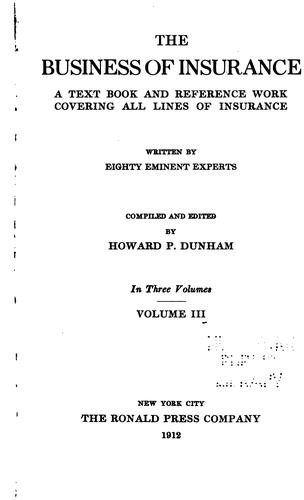 The business of insurance by Howard Potter Dunham