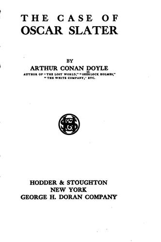 The case of Oscar Slater by Sir Arthur Conan Doyle