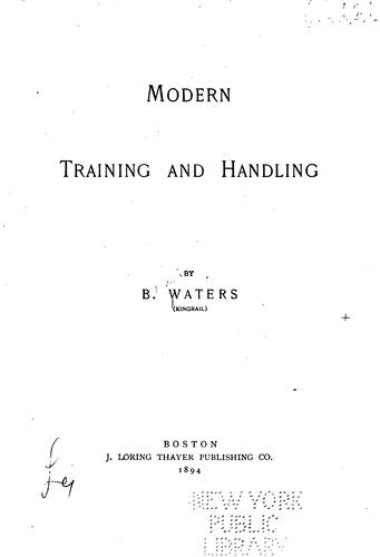 Modern training and handling by Bernard Waters