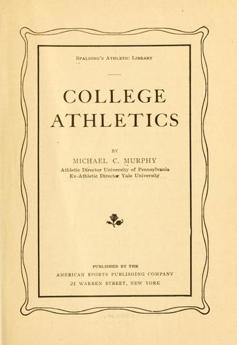 College athletics by Murphy, Michael C.