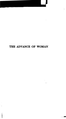 The advance of woman from the earliest times to the present