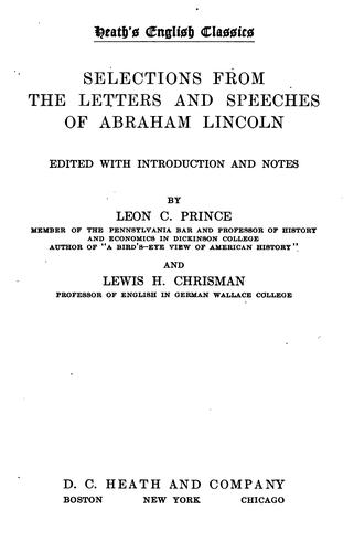 ...Selections from the letters and speeches of Abraham Lincoln by Abraham Lincoln