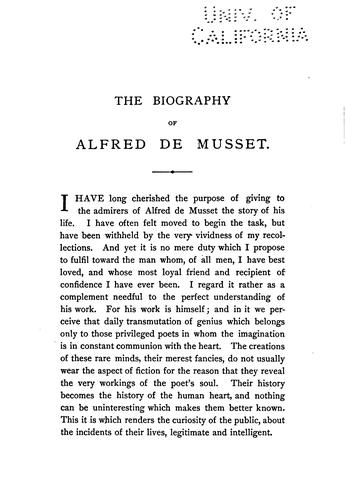 The biography of Alfred de Musset by Paul Edme de Musset