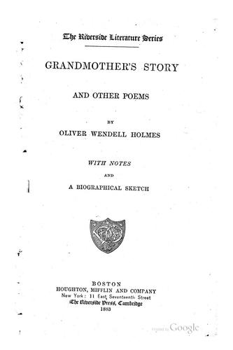 Grandmother's story and other poems by Oliver Wendell Holmes, Sr.