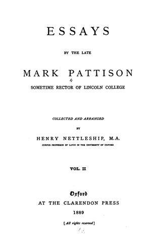 Essays by the Late Mark Pattison by Mark Pattison