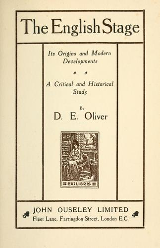The English stage by D. E. Oliver