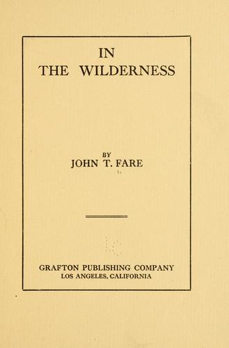 In the wilderness by John Thomas Fare