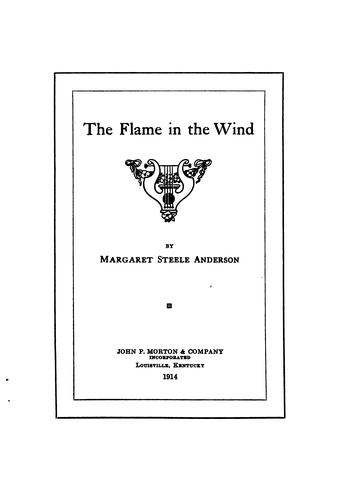 The flame in the wind by Margaret Steele Anderson