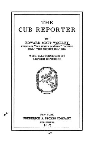 The Cub Reporter by Edward Mott Woolley