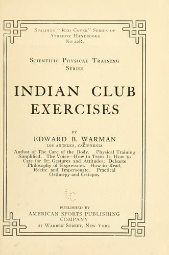 Indian club exercises by Warman, Edward Barrett