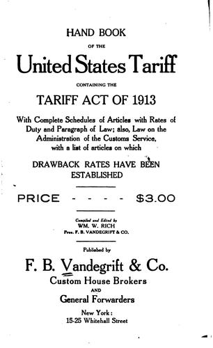 Hand book of the United States tariff by Vandegrift, F.B., & Co.