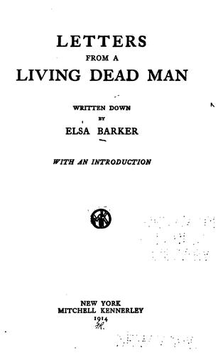 Letters from a living dead man by Elsa Barker
