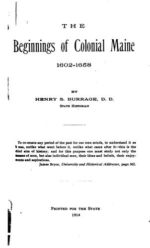 The beginnings of colonial Maine by Henry S. Burrage