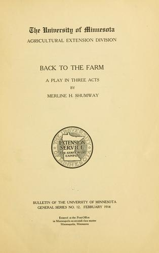 Back to the farm by Merline H. Shumway